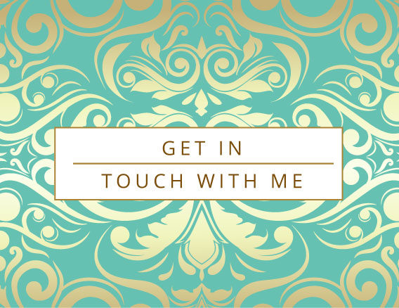 Get in touch with me